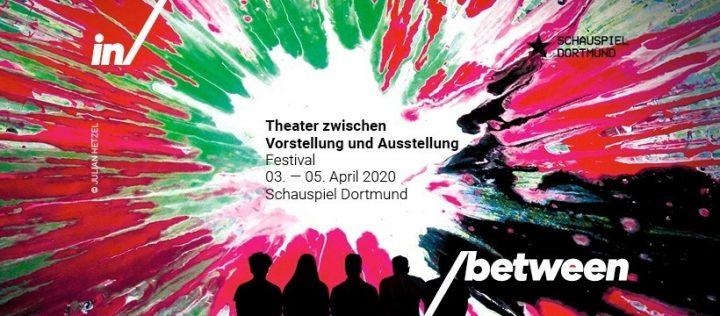 Inbetween – Theater zwischen Vorstellung und Ausstellung